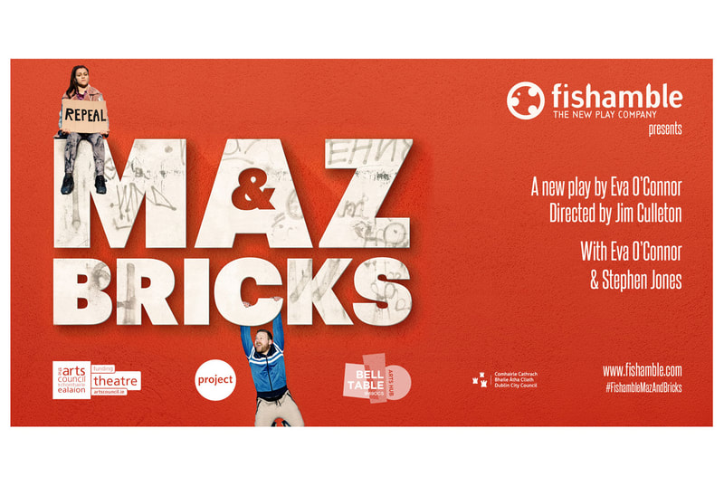 Digital ad by Drydesign for Fishamble production of Maz & Bricks